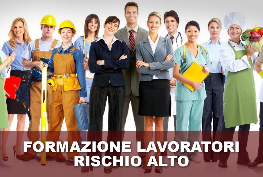FORMAZIONE LAVORATORI RISCHIO ALTO