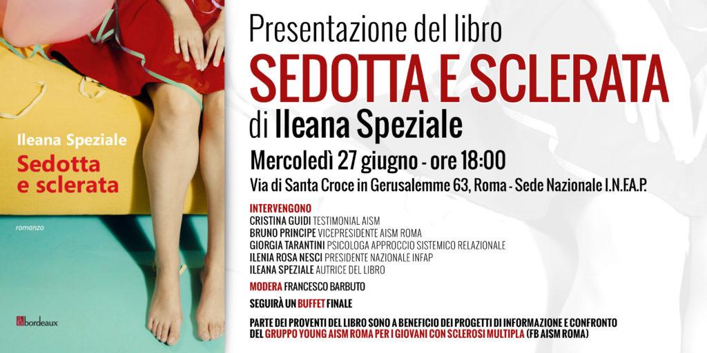"""Presentazione del libro """"Sedotta e sclerata""""di Ileana Speziale."""