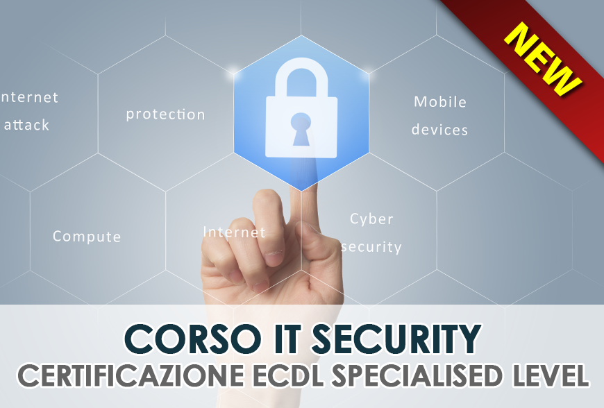 CORSO IT Security – Certificazione ECDL Specialised Level